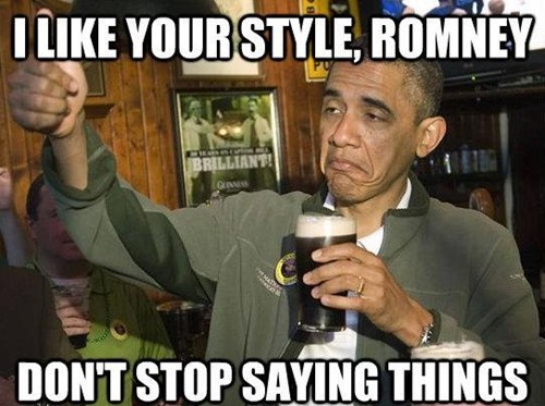 barack obama,dont-stop,foot in mouth,meme,Mitt Romney,style,thumbs up,upvoting obama