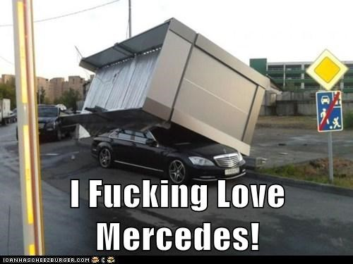I Fucking Love Mercedes!