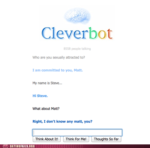 Cleverbot,committed,loyalty