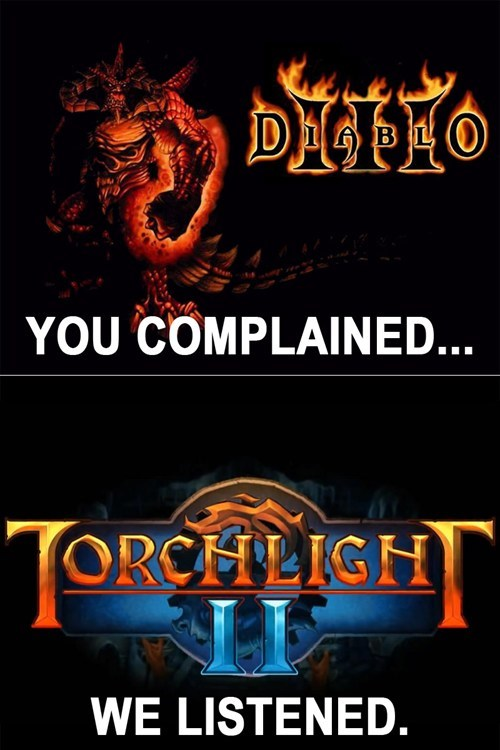 Do You Think Torchlight II is Better?