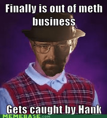 Breaking Bad Luck