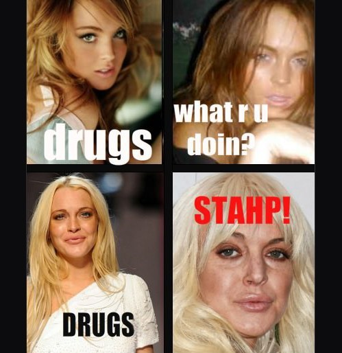 drugs,lindsay lohan,stahp,what r u doin