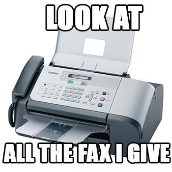 Not One Fax, Two Fax, Red Fax, or Blue Fax