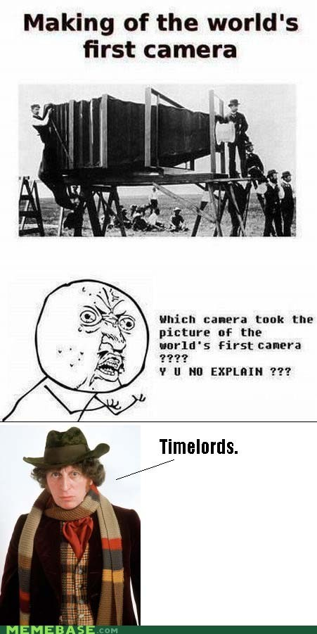 timelords,camera,Y U No Guy