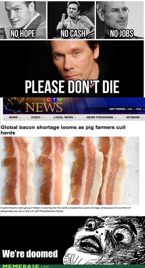 bacon,kevin bacon,shortage