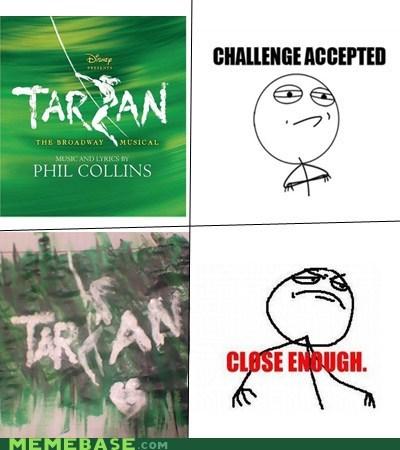 art,Challenge Accepted,Phil Collins,Close Enough