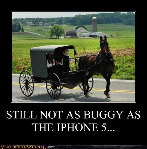 STILL NOT AS BUGGY AS THE IPHONE 5...