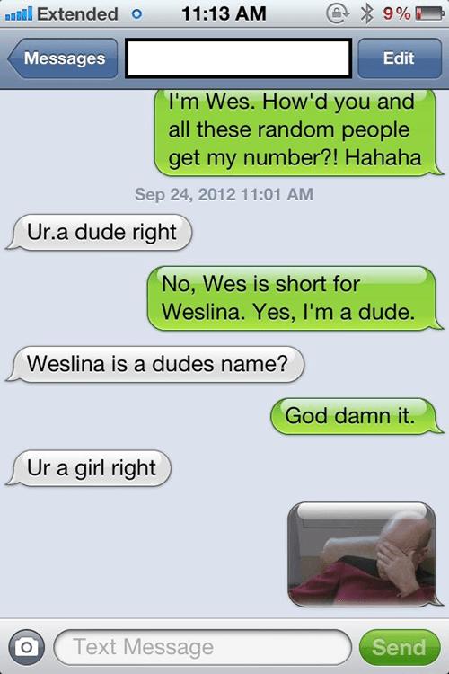 "I'm Sure Plenty Of Girls Are Named ""Wes"""