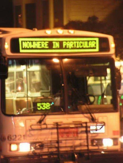 buses,public transit,nowhere in particular,monday thru friday,g rated
