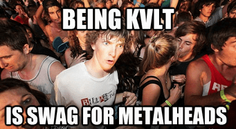 Who Needs Schools When Yous Gots Kvlt?