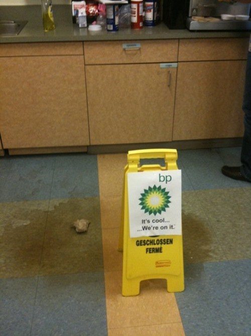 bp,caution wet floor,coffee,coffee spill,oil spill