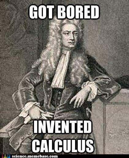 calculus,got bored,issac newton,physics