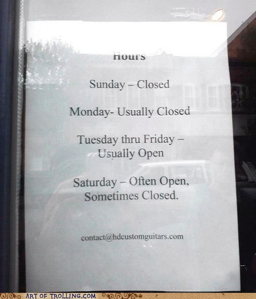 Open Whenever We Damn Well Please