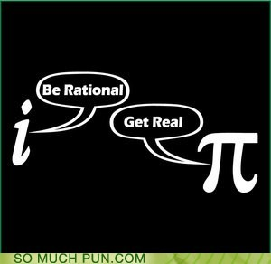 I Find Your Argument Wholly Irrational!