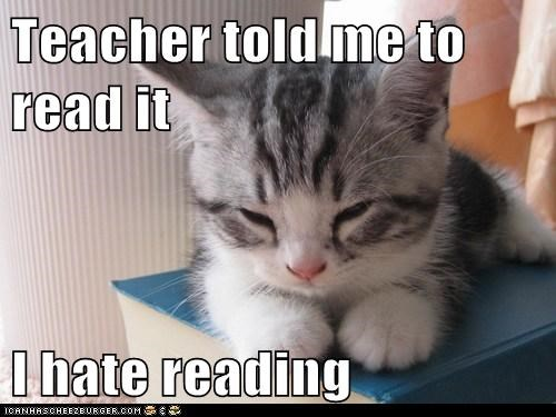 Teacher told me to read it  I hate reading