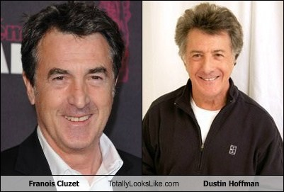 Franois Cluzet Totally Looks Like Dustin Hoffman