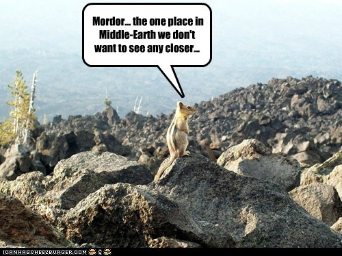 Mordor... the one place in Middle-Earth we don't want to see any closer...