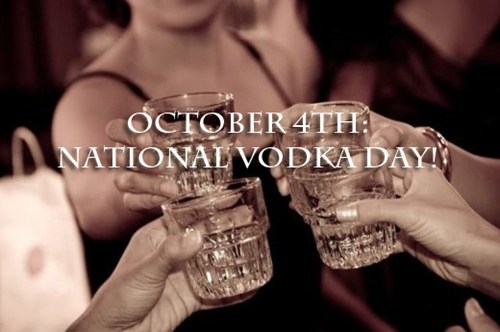 Happy National Vodka Day! of the Day