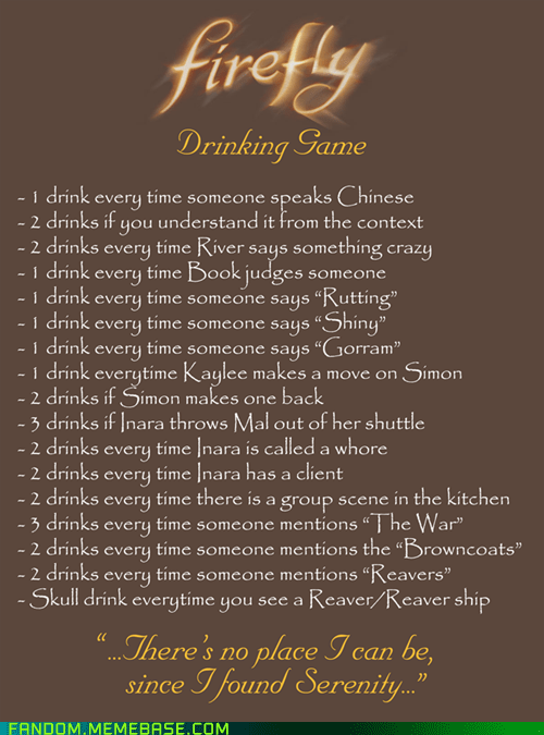 Firefly Drinking Game of the Day