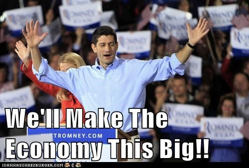 We'll Make The Economy This Big!!