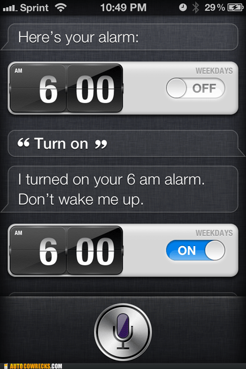 Siri's Not a Morning Person