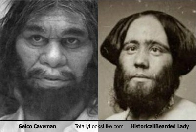 Geico Caveman Totally Looks Like Historical Bearded Lady