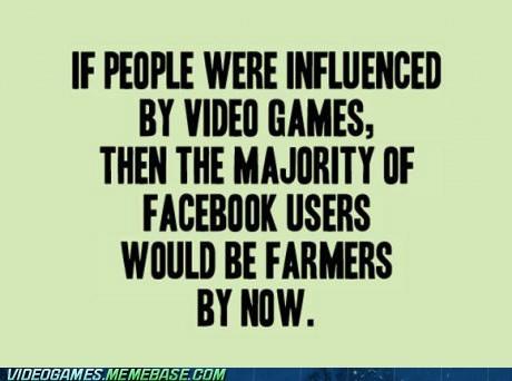 video games,facebook,Farmville,violence