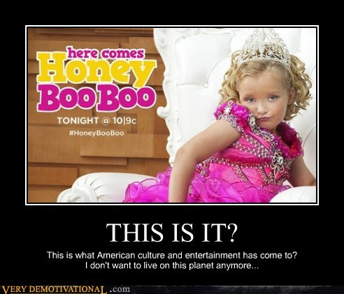 honey boo-boo,This Is It,wtf