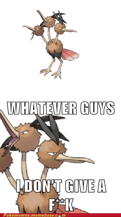 Dodrio Isn't Impressed