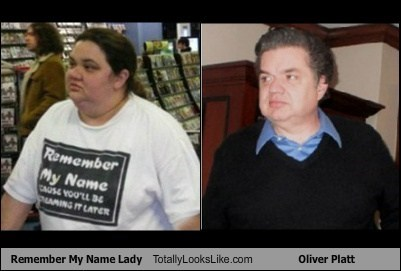 Remember My Name Lady Totally Looks Like Oliver Platt
