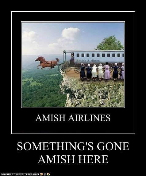 SOMETHING'S GONE AMISH HERE
