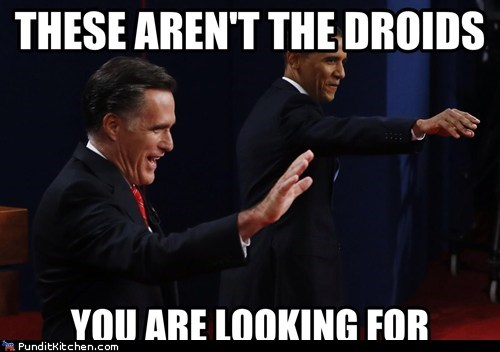 Mitt Romney,barack obama,not-the-droids-youre-looking-for,the force,debate