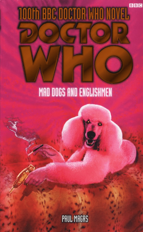 WTF Sci-Fi Book Covers: Doctor Who: Mad Dogs and Englishmen