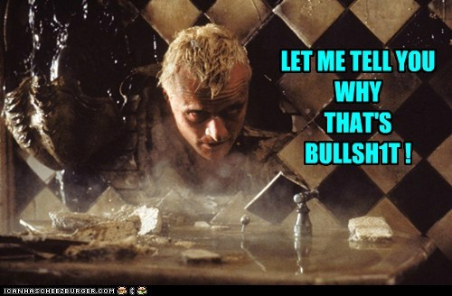 Never argue with a replicant!