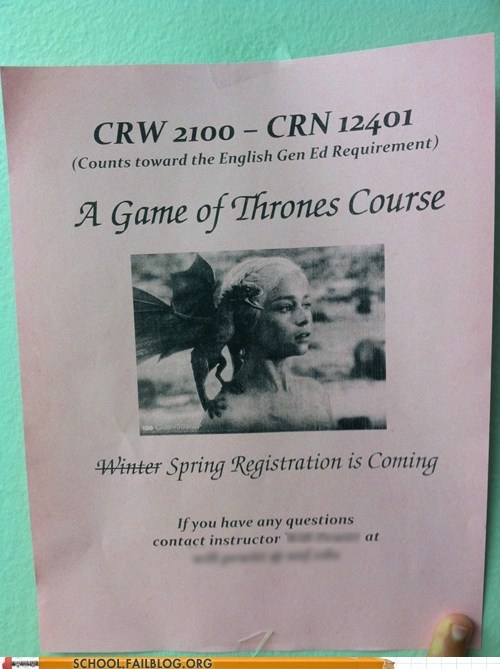 Game of Thrones,Winter Is Coming,spring registration
