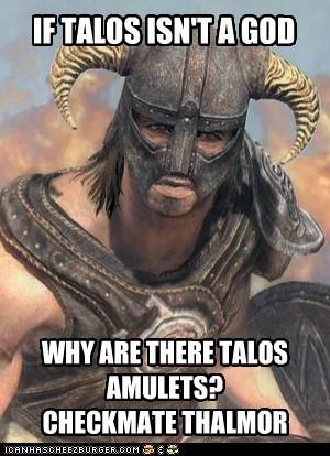 dovahkiin,gods,the elder scrolls,thalmor,checkmate athetits,talos,video games,Skyrim