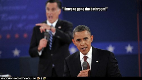 """""""I have to go to the bathroom!"""""""