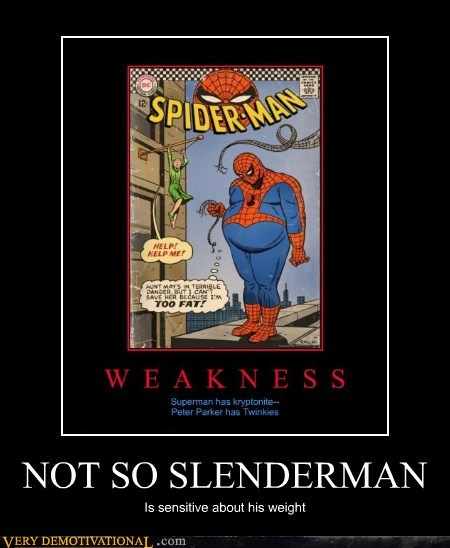 Spider-Man,slenderman,fatty