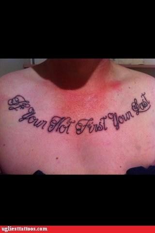 misspelled tattoos,expressions,talladega nights,g rated,Ugliest Tattoos