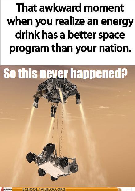 that awkward moment,never happened,energy drink,space program,red bull