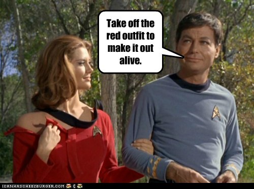 McCoy,take it off,redshirt,DeForest Kelley,pick-up line,Star Trek