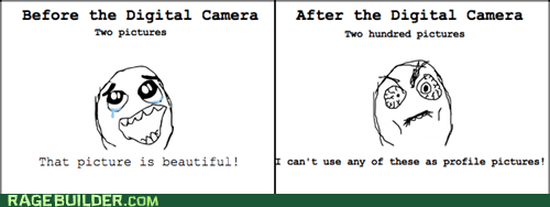 profile pictures,digital cameras,First World Problems