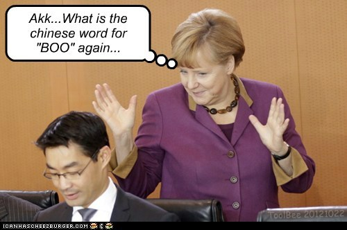 Better not scare them, Frau Merkel...
