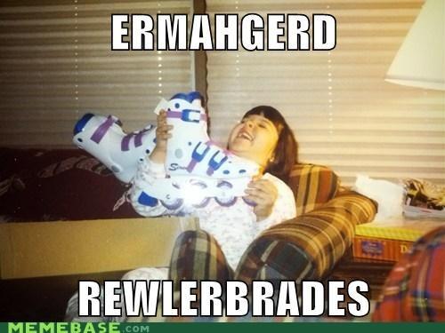 Rollerblades... Yep