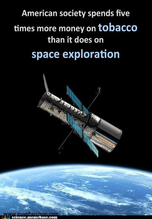 space,exploration,tobacco,money