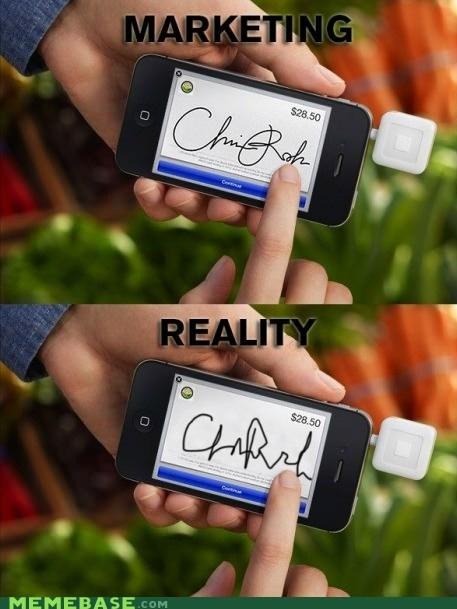 marketing,reality,signature,technology is amazing,machine