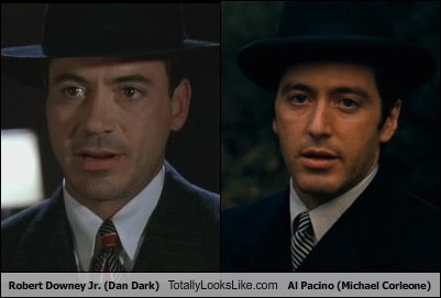 Robert Downey Jr. (Dan Dark) Totally Looks Like Al Pacino (Michael Corleone)