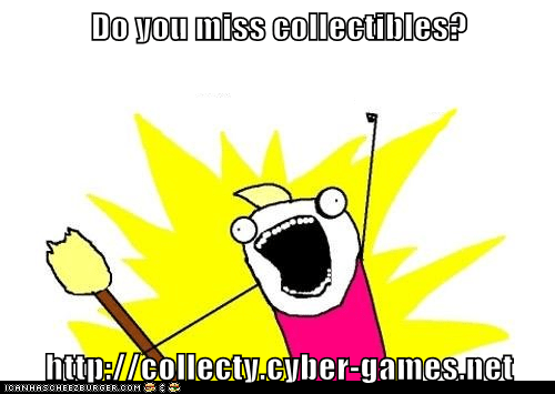 Do you miss collectibles?  http://collecty.cyber-games.net