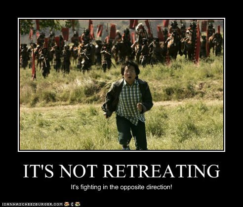 IT'S NOT RETREATING