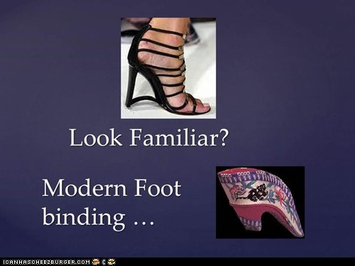 Gotta Love those Foot Binding Sho ... I mean Wedges!